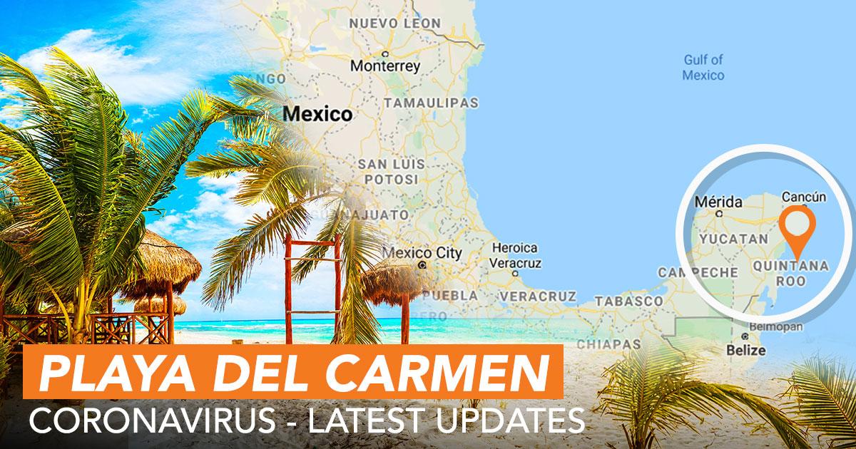 The Latest News On Coronavirus In Playa Del Carmen